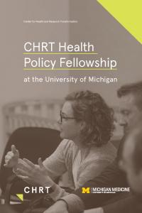 Health Policy Fellowship at the University of Michigan